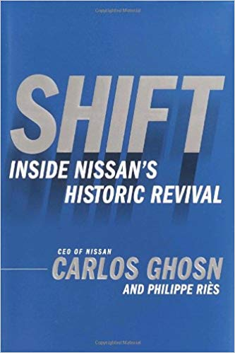 Shift Inside Nissan's historical revival by Carlos ghosn