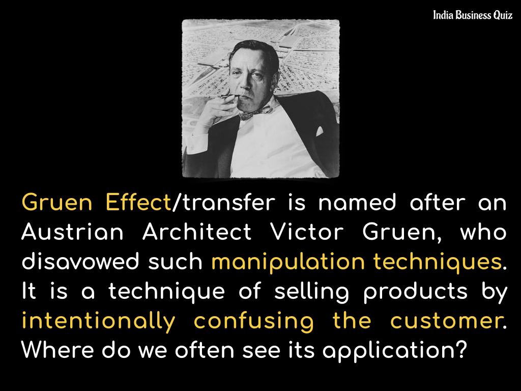 Gruen Effect